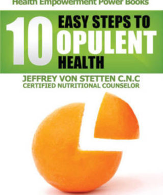 10-Easy-Steps-to-Opulent-Health-Jeff-VonStetten-Book-Cover